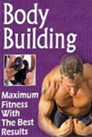 Bodybuilding: Maximum Fitness With the Best Results