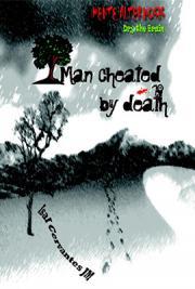 Man Cheated by Death