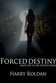 Forced Destiny