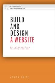 Build and Design a Website (HTML & CSS)