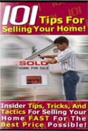 101 Tips for Selling Your Home Yourself