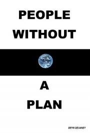 People Without A Plan