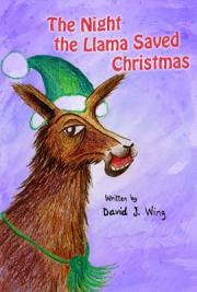 The Night the Llama Saved Christmas