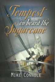 Tempest on Board the Sugarcane