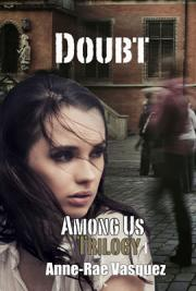 Doubt, Among us Trilogy 1