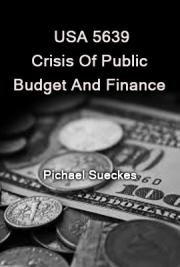 USA 5639: Crisis of Public Budget and Finance
