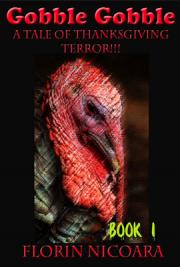 Gobble Gobble: A Tale of Thanksgiving Terror
