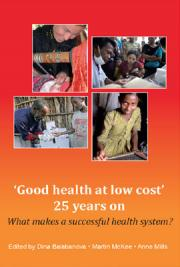 Good Health at Low Cost 25 Years On.  What Makes a Successful Health System?
