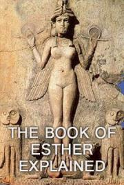 The Book of Esther Explained