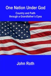One Nation under God: Country and Faith through a Grandfather's Eyes