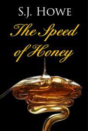 The Speed of Honey