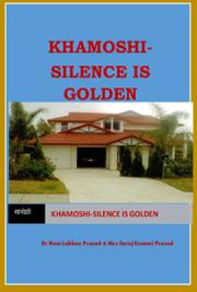 Khamoshi-Silence Is Golden