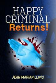 Happy Criminal Returns