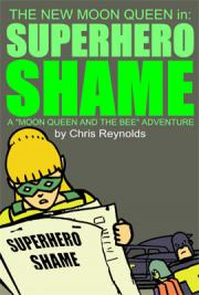 Moon Queen and the Bee - Superhero Shame