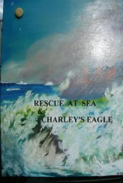 Two Stories: Rescue at Sea & Charley's Eagle