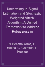 Uncertainty in Signal Estimation and Stochastic Weighted Viterbi Algorithm: A Unified Framework to Address Robustness in
