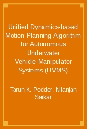 Unified Dynamics-based Motion Planning Algorithm for Autonomous Underwater Vehicle-Manipulator Systems (UVMS)