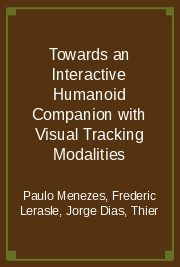 Towards an Interactive Humanoid Companion with Visual Tracking Modalities