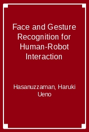 Face and Gesture Recognition for Human-Robot Interaction