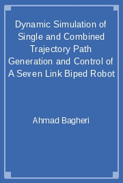 Dynamic Simulation of Single and Combined Trajectory Path Generation and Control of A Seven Link Biped Robot