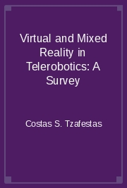 Virtual and Mixed Reality in Telerobotics: A Survey