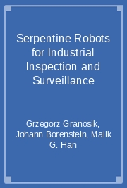 Serpentine Robots for Industrial Inspection and Surveillance