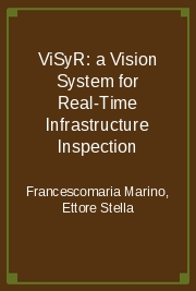 ViSyR: a Vision System for Real-Time Infrastructure Inspection