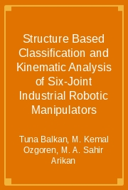 Structure Based Classification and Kinematic Analysis of Six-Joint Industrial Robotic Manipulators
