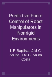 Predictive Force Control of Robot Manipulators in Nonrigid Environments