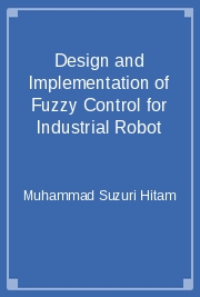 Design and Implementation of Fuzzy Control for Industrial Robot