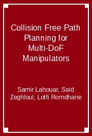 Collision Free Path Planning for Multi-DoF Manipulators