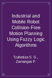 Industrial and Mobile Robot Collision-Free Motion Planning Using Fuzzy Logic Algorithms