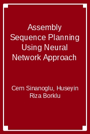 Assembly Sequence Planning Using Neural Network Approach