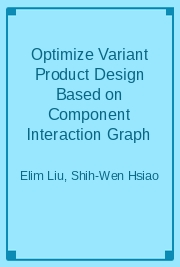 Optimize Variant Product Design Based on Component Interaction Graph