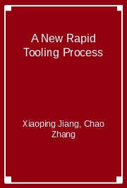 A New Rapid Tooling Process