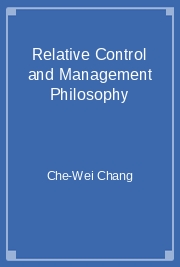 Relative Control and Management Philosophy