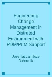 Engineering Change Management in Distruted Environment with PDM/PLM Support