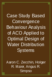 Case Study Based Convergence Behaviour Analysis of ACO Applied to Optimal Design of Water Distribution Systems