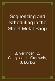 Sequencing and Scheduling in the Sheet Metal Shop