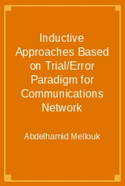 Inductive Approaches Based on Trial/Error Paradigm for Communications Network