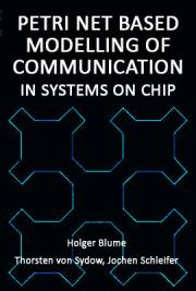 Petri Net Based Modelling of Communication in Systems on Chip