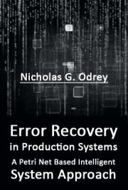 Error Recovery in Production Systems: A Petri Net Based Intelligent System Approach