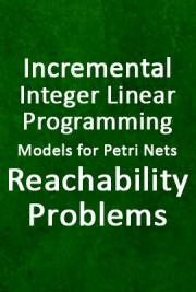 Incremental Integer Linear Programming Models for Petri Nets Reachability Problems