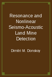 Resonance and Nonlinear Seismo-Acoustic Land Mine Detection