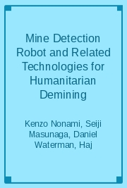Mine Detection Robot and Related Technologies for Humanitarian Demining