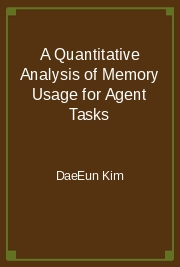 A Quantitative Analysis of Memory Usage for Agent Tasks