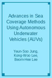 Advances in Sea Coverage Methods Using Autonomous Underwater Vehicles (AUVs)