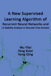 A New Supervised Learning Algorithm of Recurrent Neural Networks and L2 Stability Analysis in Discrete-Time Domain