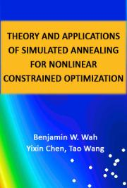 Theory and Applications of Simulated Annealing for Nonlinear Constrained Optimization
