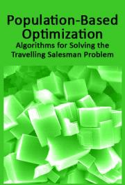Population-Based Optimization Algorithms for Solving the Travelling Salesman Problem